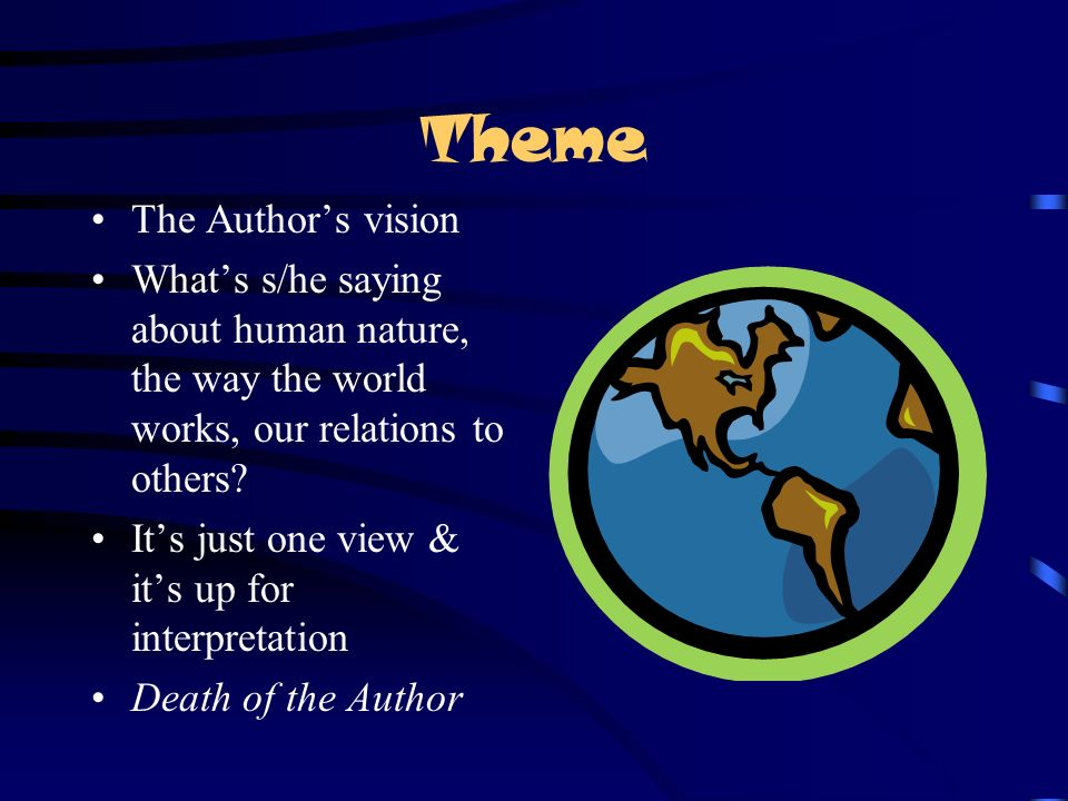 Theme The Author's vision
