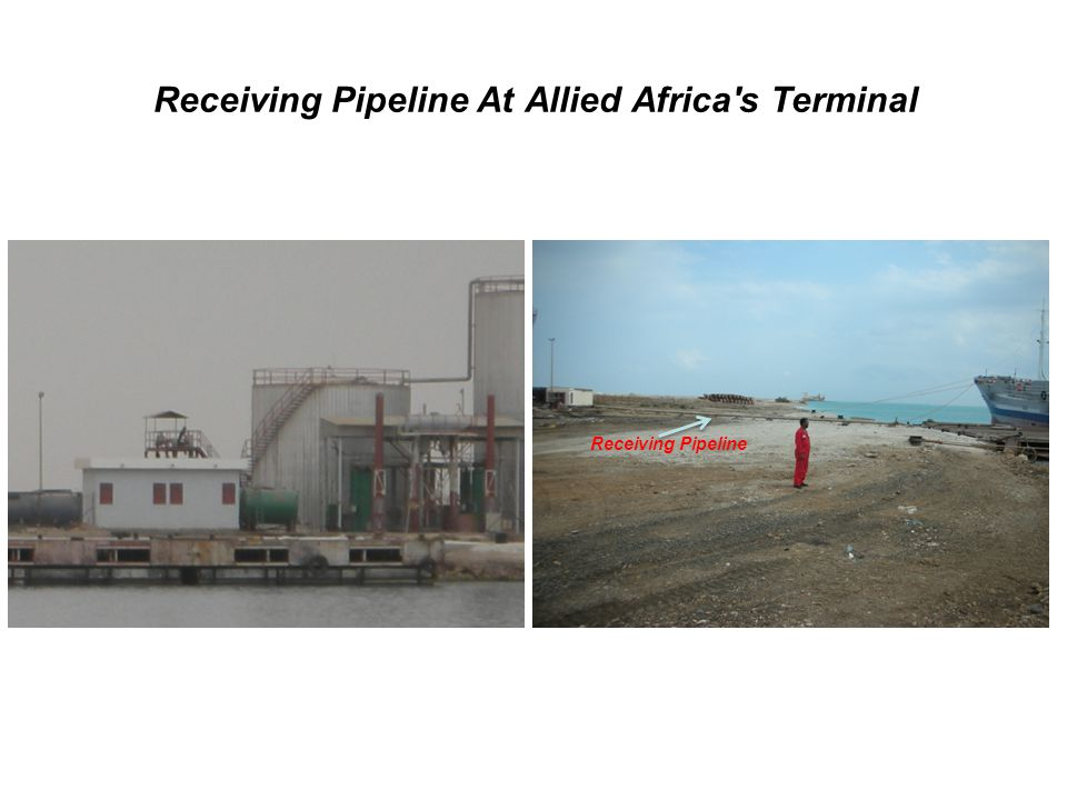 Receiving Pipeline At Allied Africa s Terminal