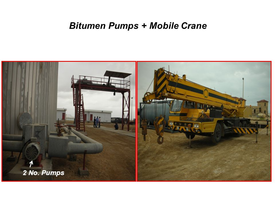 Bitumen Pumps + Mobile Crane