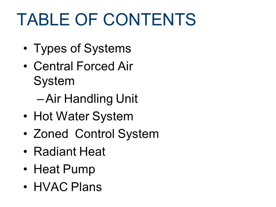 Heating ventilating and air conditioning ppt video for Types of forced air heating systems