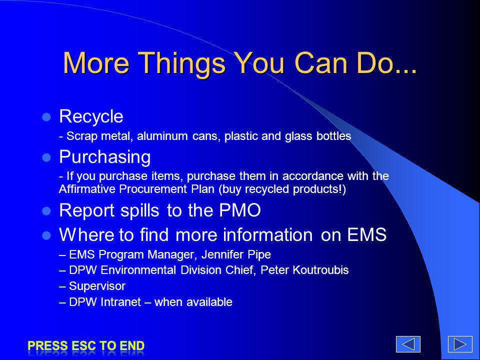 More Things You Can Do... Recycle Purchasing Report spills to the PMO