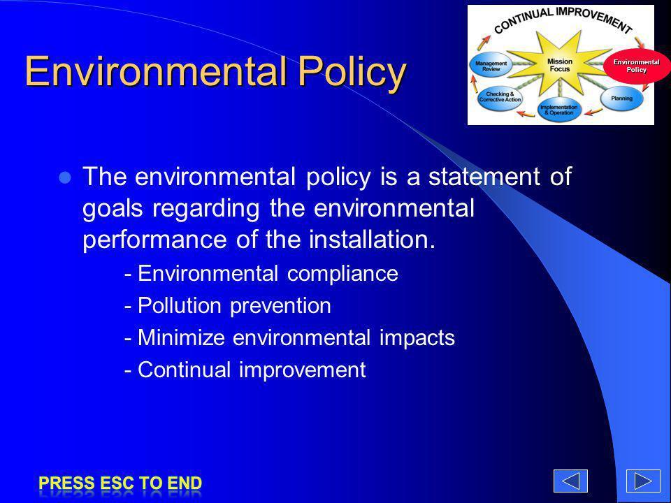 Environmental Policy Environmental Policy.