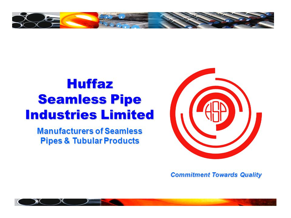 Huffaz Seamless Pipe Industries Limited