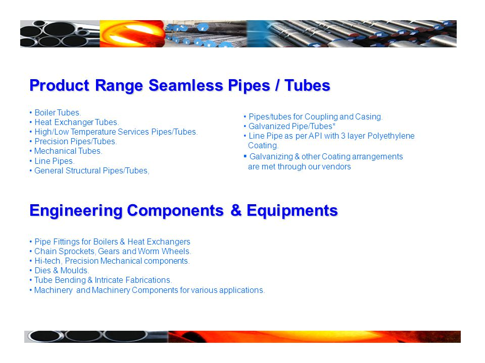Product Range Seamless Pipes / Tubes