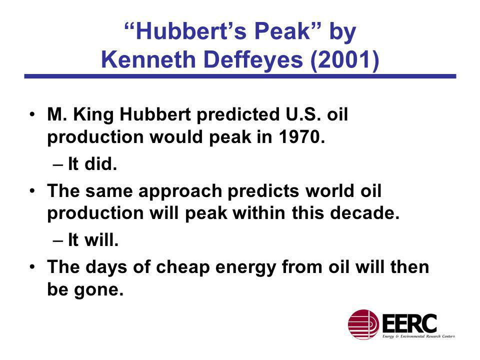 Hubbert's Peak by Kenneth Deffeyes (2001)