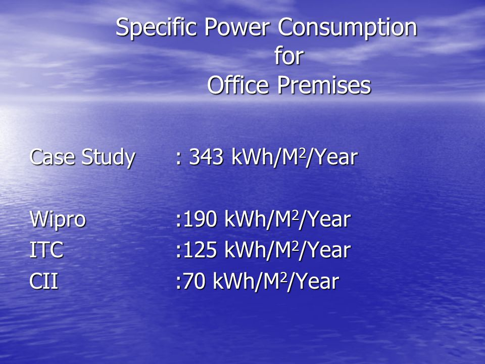 Specific Power Consumption for Office Premises