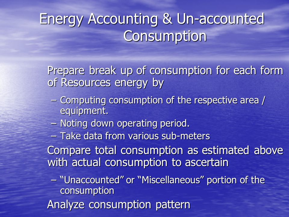 Energy Accounting & Un-accounted Consumption