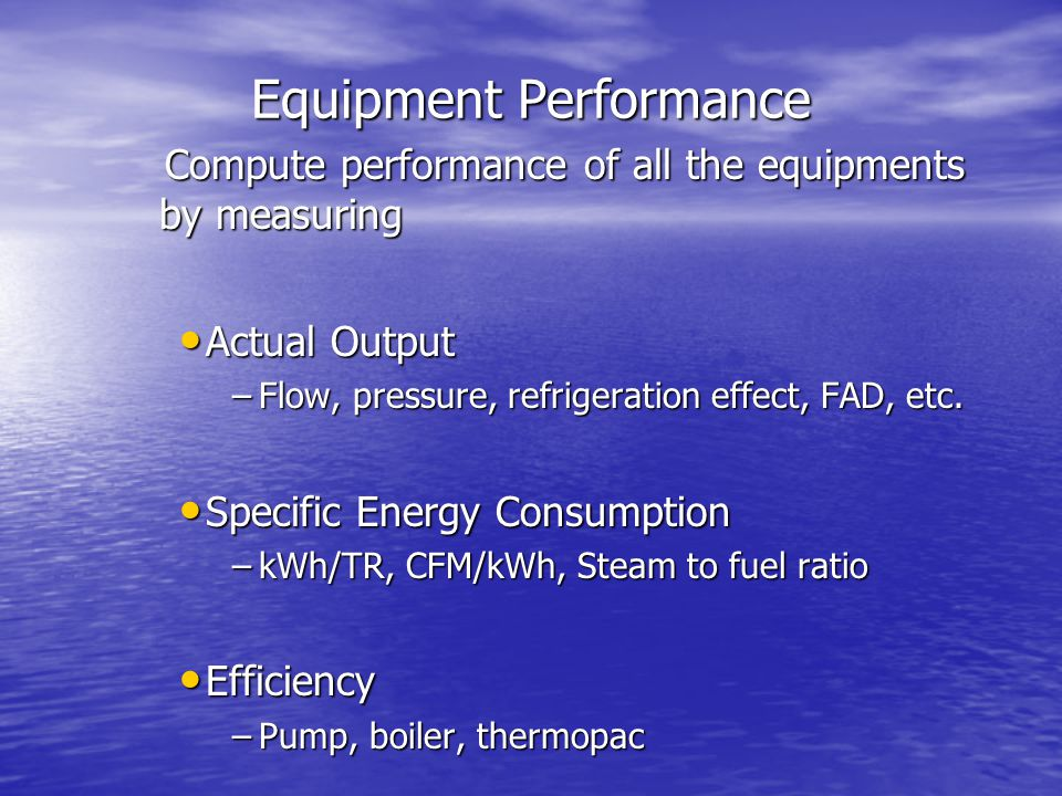 Equipment Performance