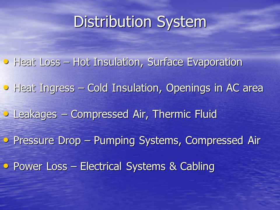 Distribution System Heat Loss – Hot Insulation, Surface Evaporation