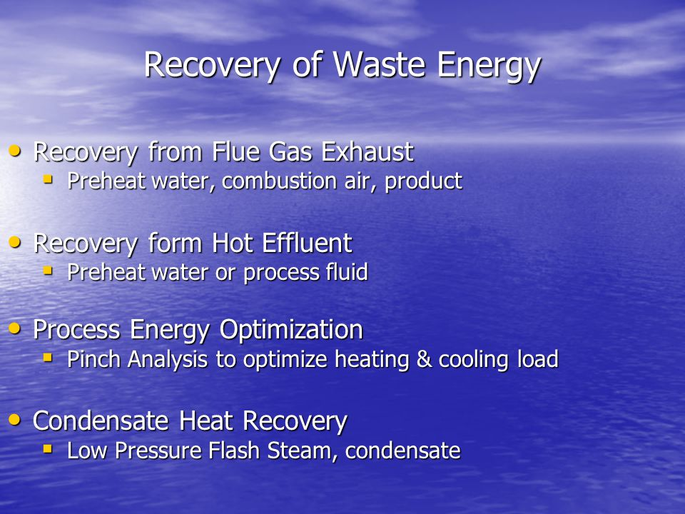 Recovery of Waste Energy