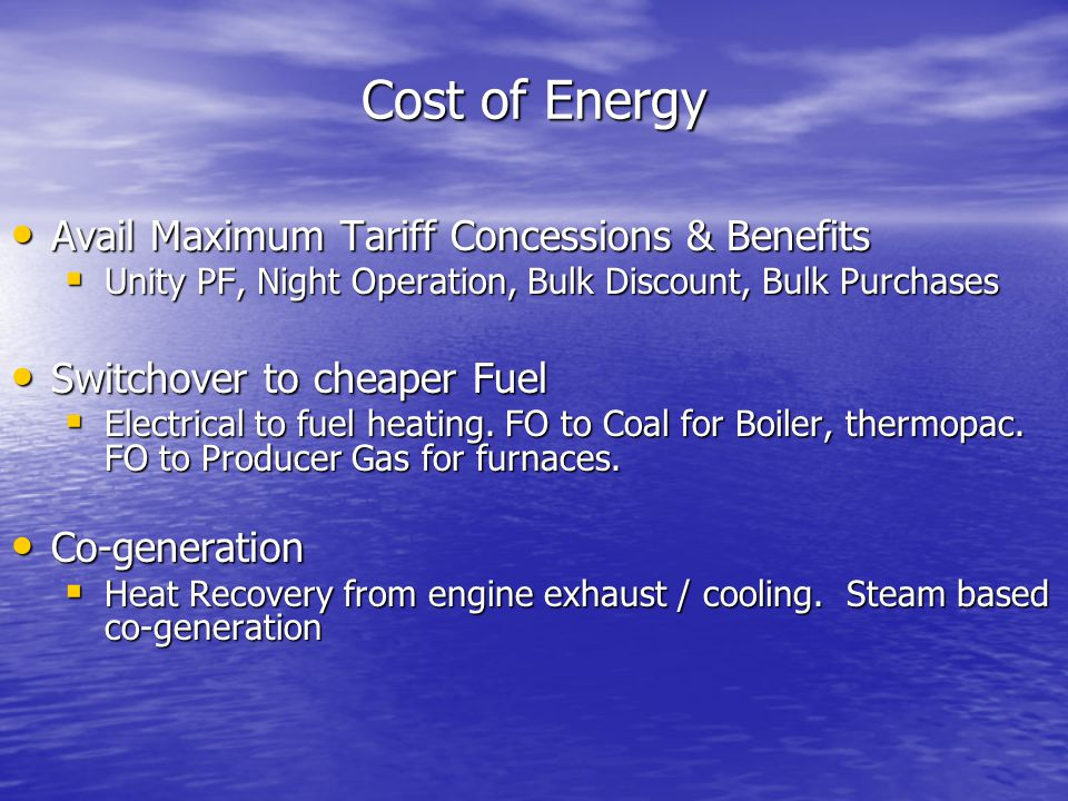 Cost of Energy Avail Maximum Tariff Concessions & Benefits