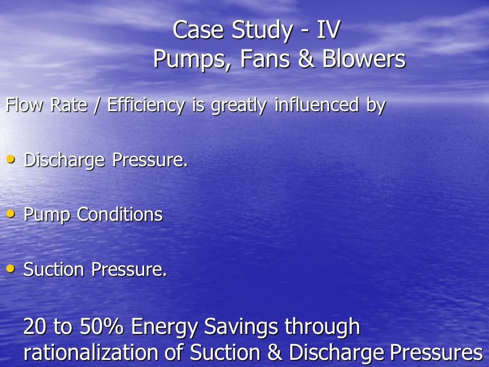 Case Study - IV Pumps, Fans & Blowers