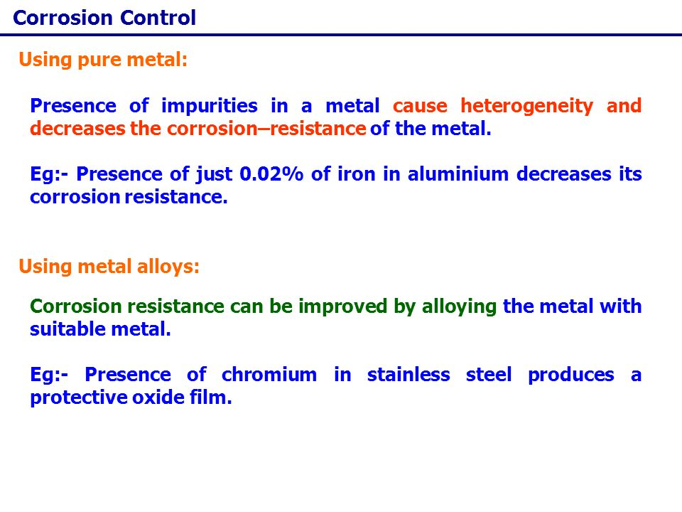 Corrosion Control Using pure metal:
