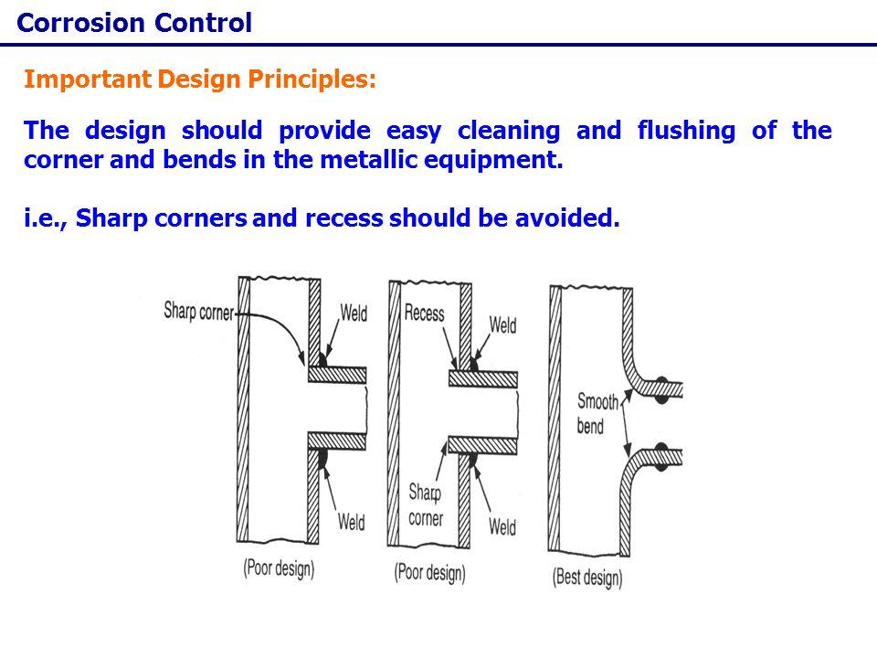 Corrosion Control Important Design Principles: