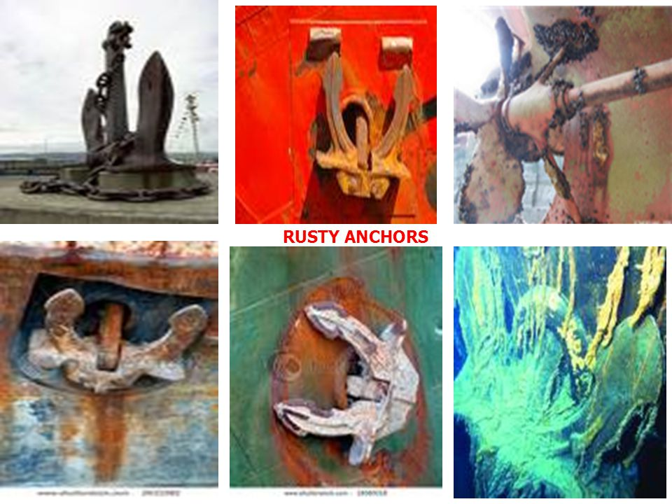 RUSTY ANCHORS