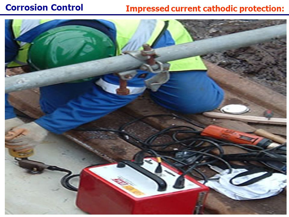 Corrosion Control Impressed current cathodic protection: