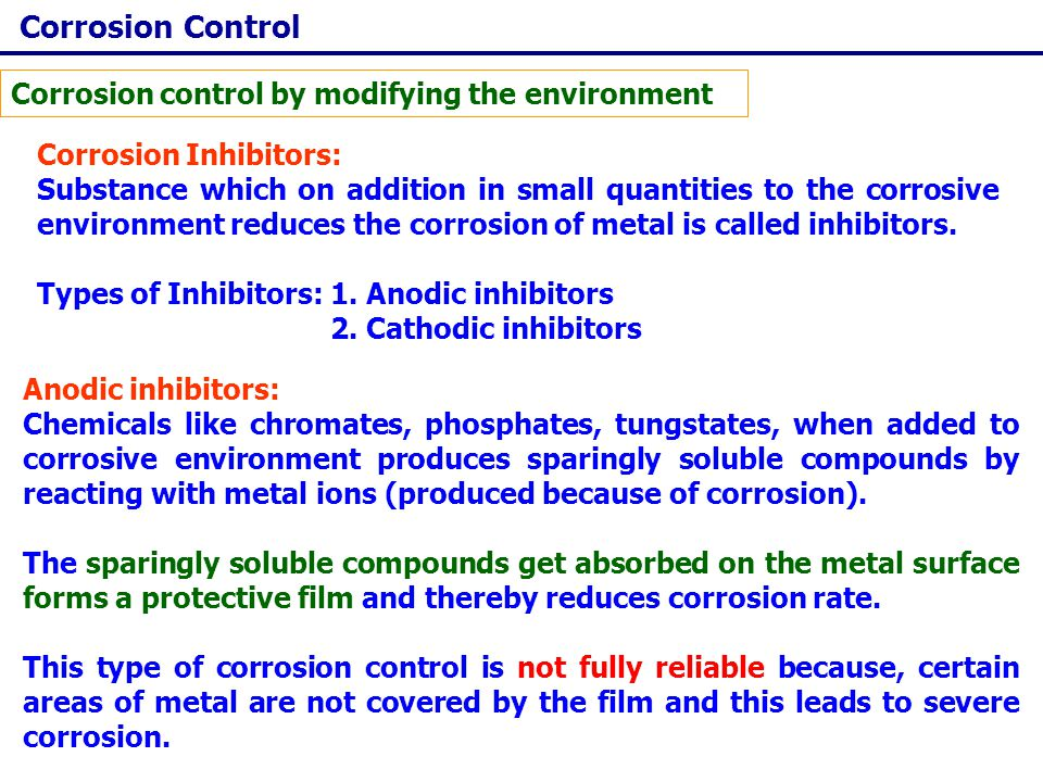Corrosion Control Corrosion control by modifying the environment