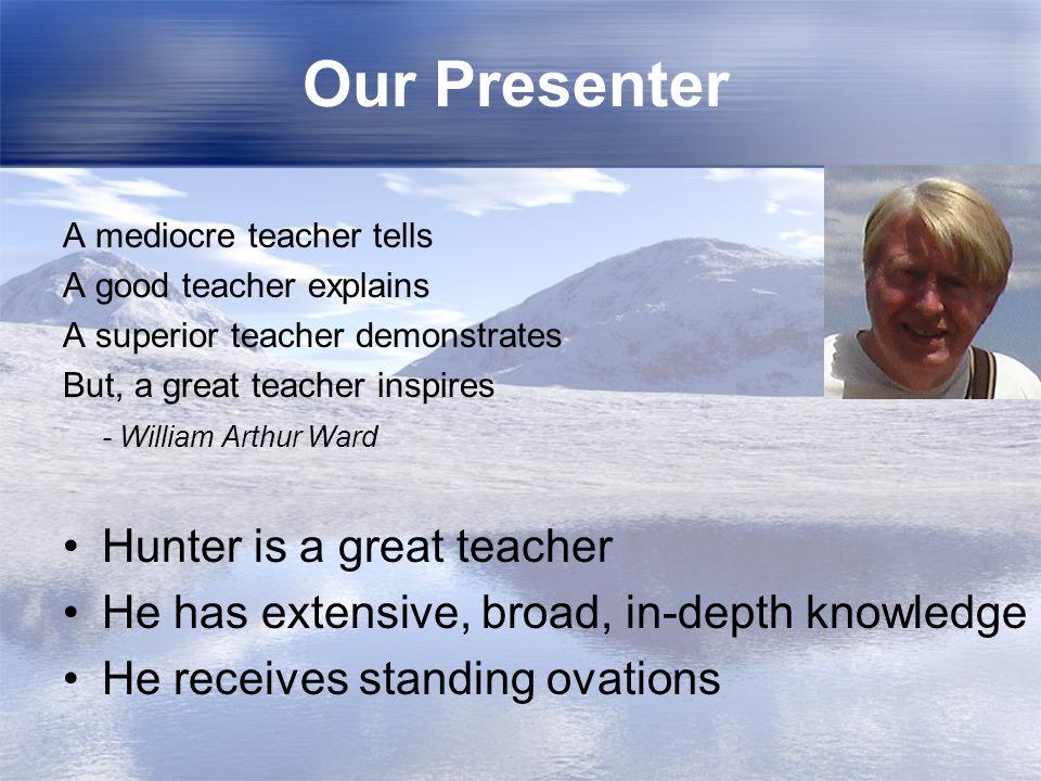 Our Presenter Hunter is a great teacher