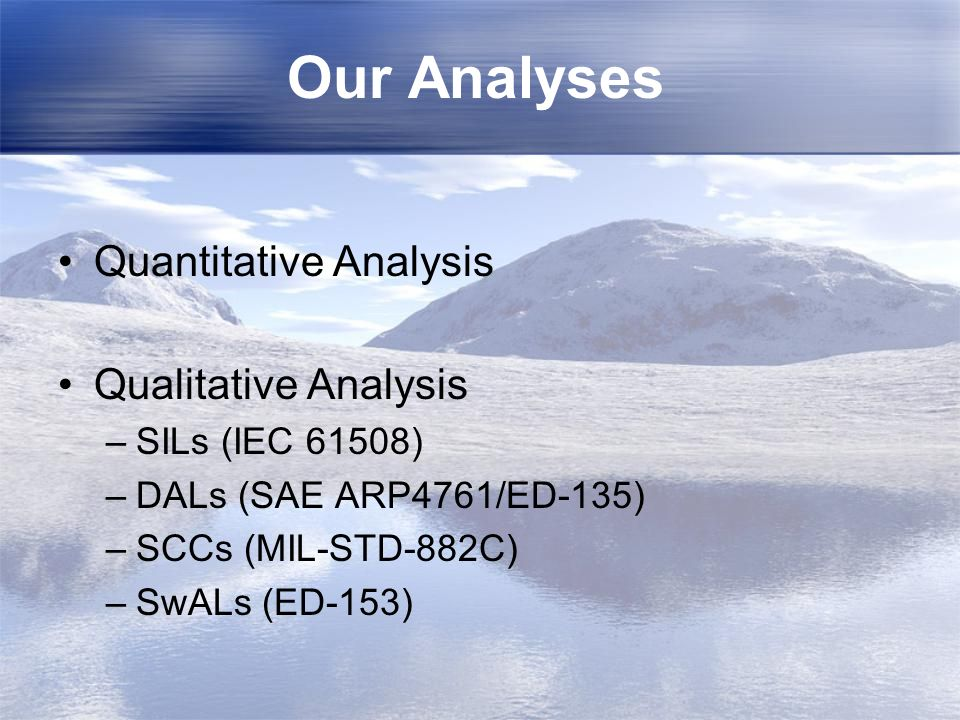 Our Analyses Quantitative Analysis Qualitative Analysis