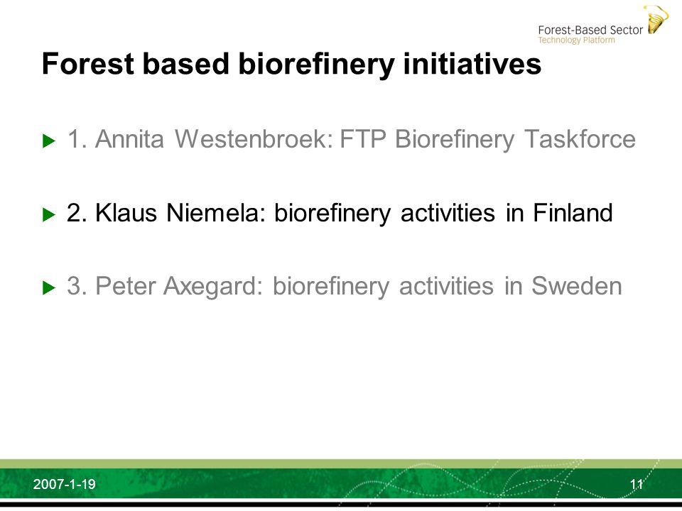 Forest based biorefinery initiatives