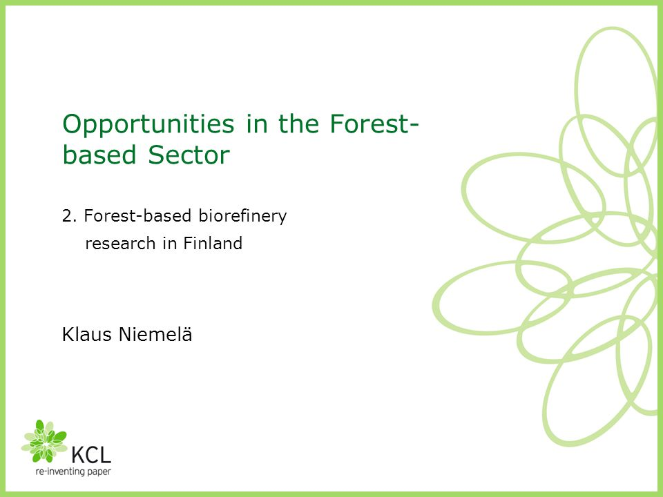 Opportunities in the Forest-based Sector