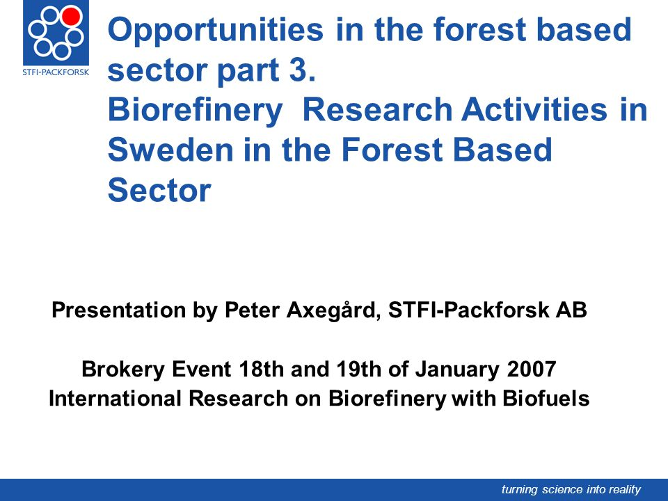 Opportunities in the forest based sector part 3
