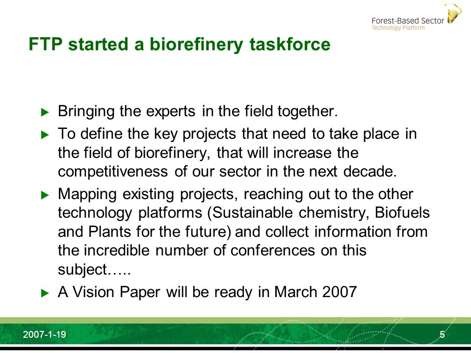 FTP started a biorefinery taskforce