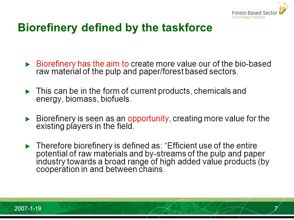 Biorefinery defined by the taskforce