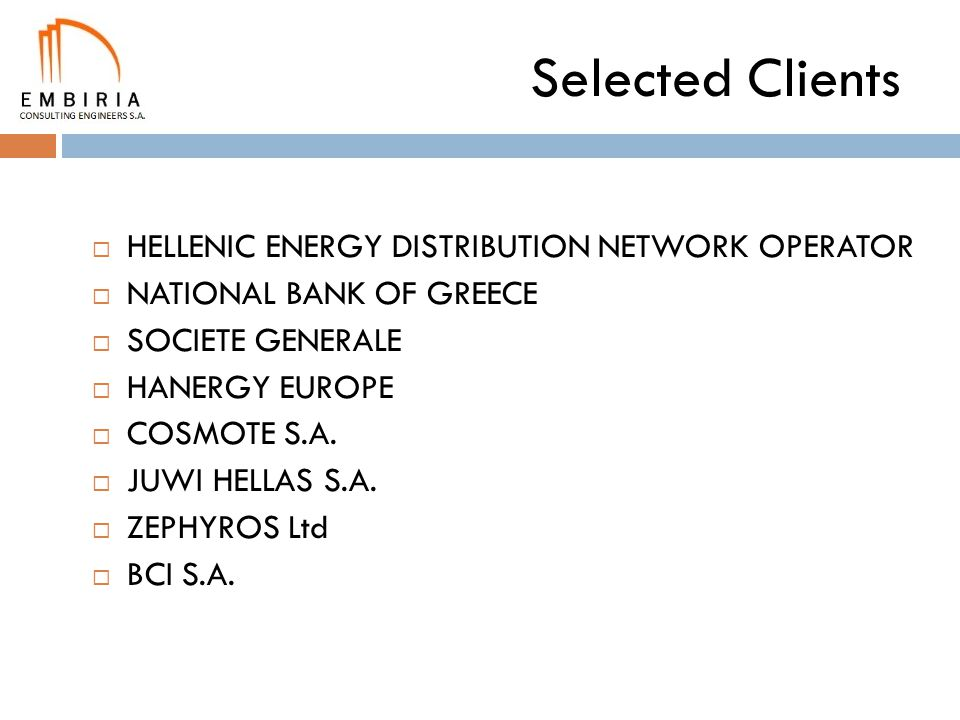 Selected Clients HELLENIC ENERGY DISTRIBUTION NETWORK OPERATOR