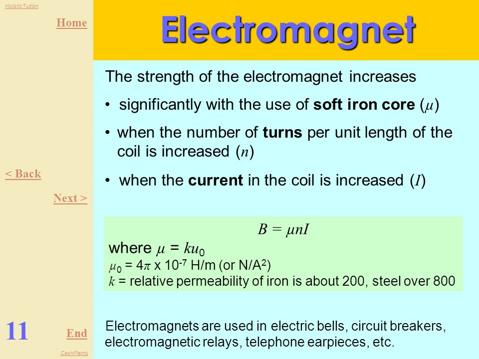 Electromagnet 11 The strength of the electromagnet increases