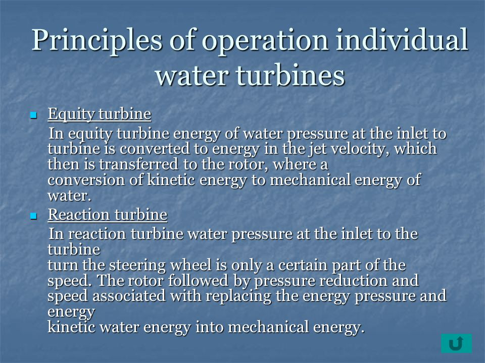 Principles of operation individual water turbines