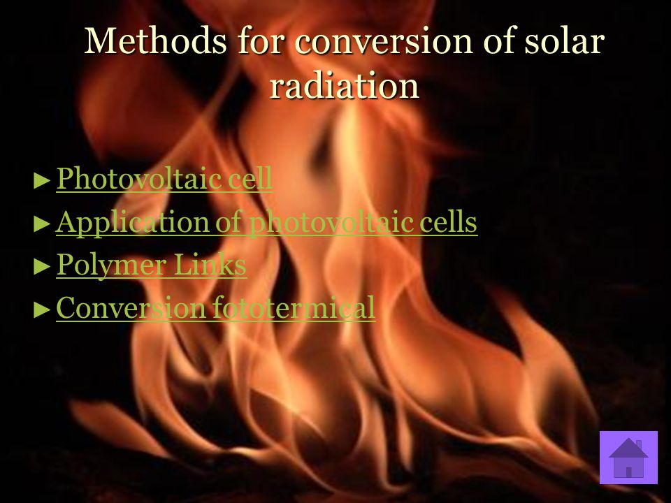 Methods for conversion of solar radiation