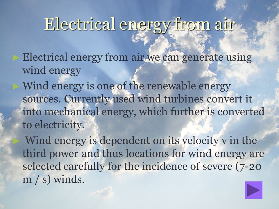 Electrical energy from air