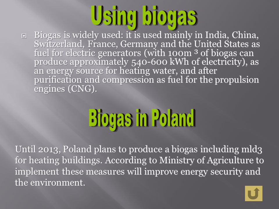 Using biogas Biogas in Poland
