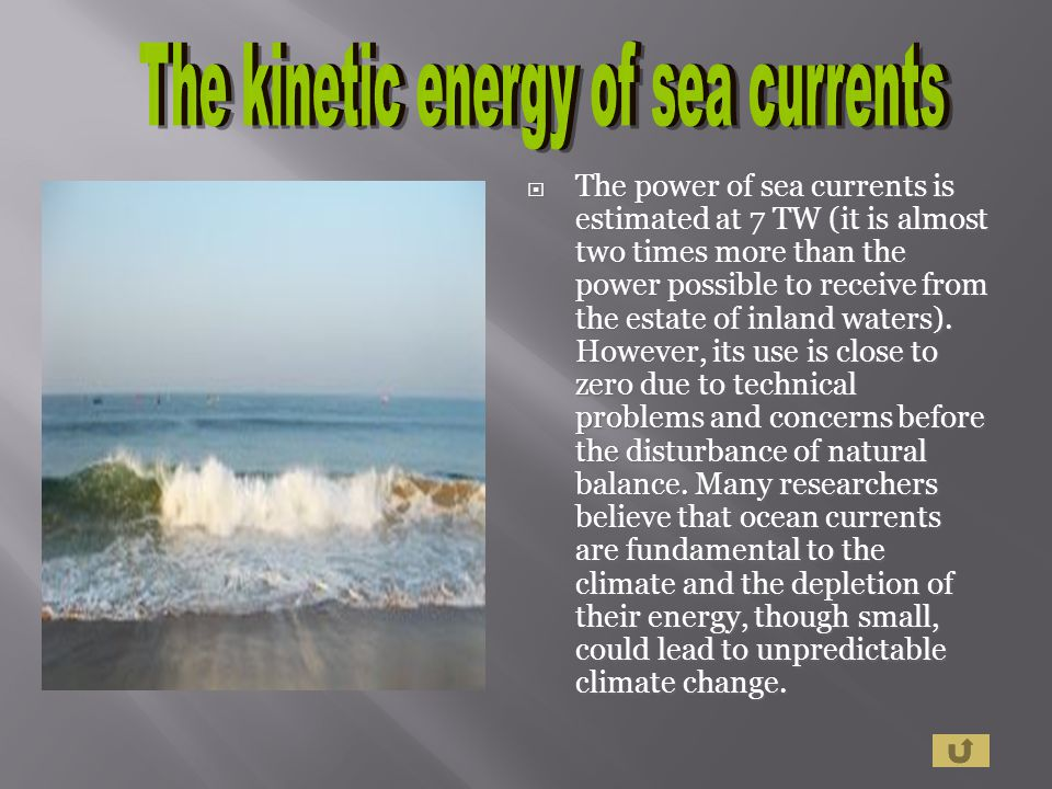 The kinetic energy of sea currents