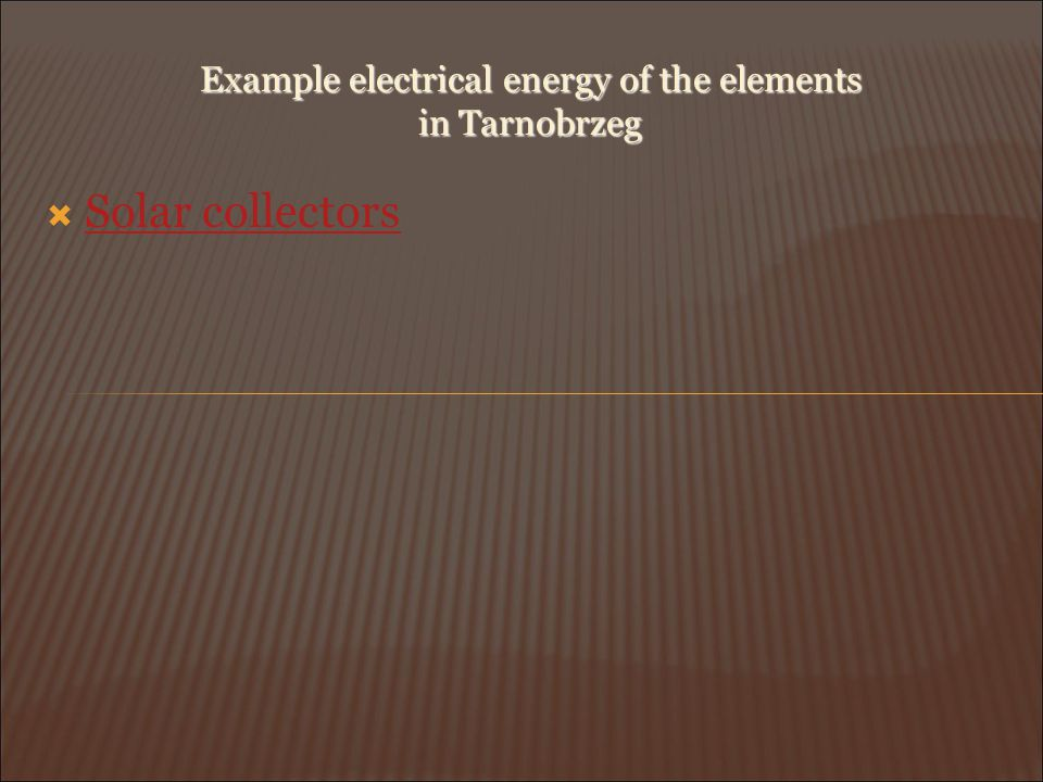 Example electrical energy of the elements in Tarnobrzeg