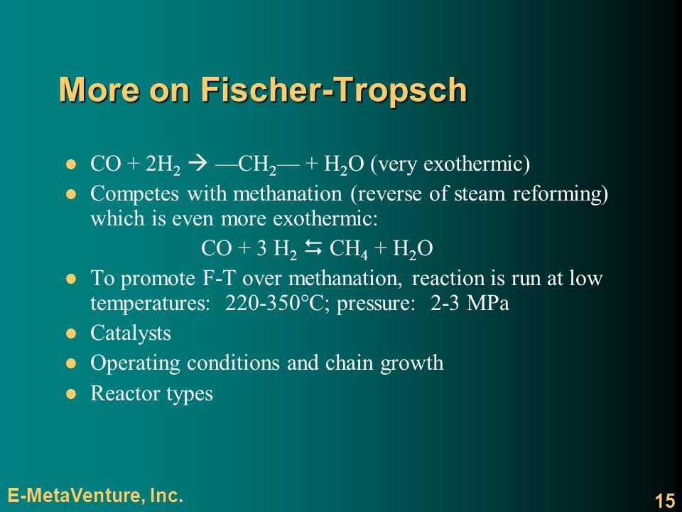 More on Fischer-Tropsch