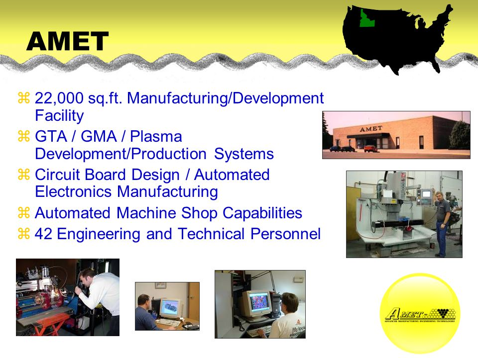 AMET 22,000 sq.ft. Manufacturing/Development Facility