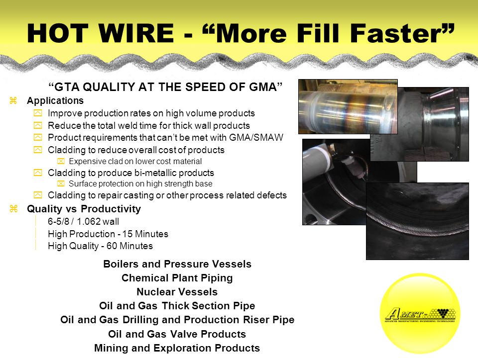 HOT WIRE - More Fill Faster