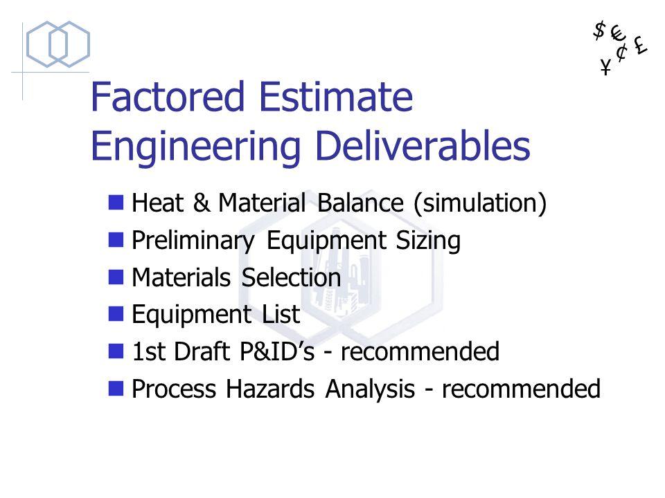Factored Estimate Engineering Deliverables