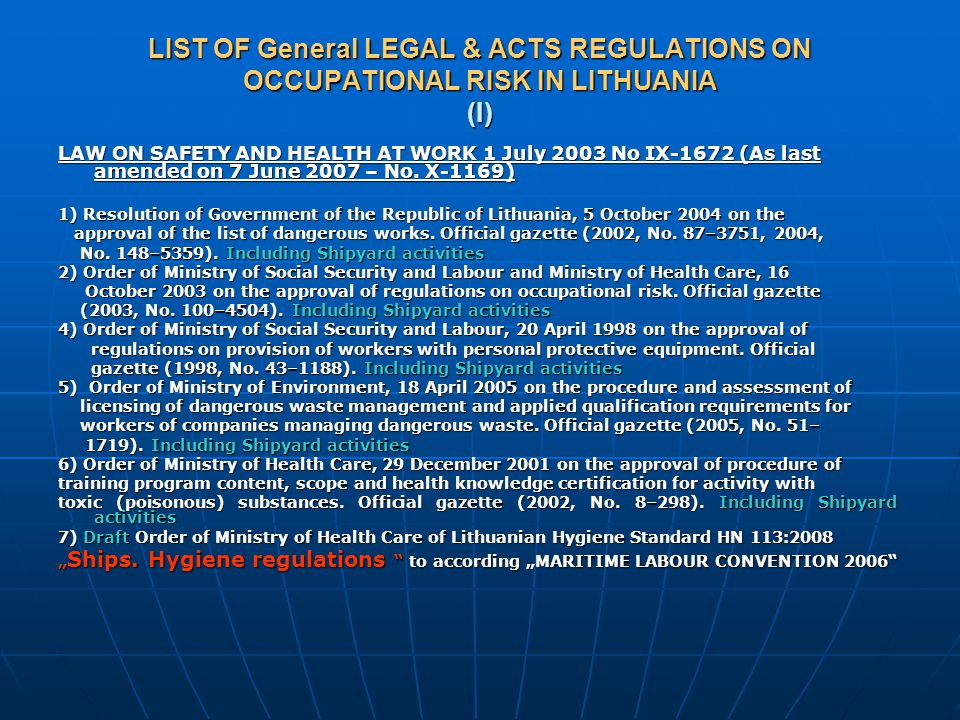 LIST OF General LEGAL & ACTS REGULATIONS ON OCCUPATIONAL RISK IN LITHUANIA (I)