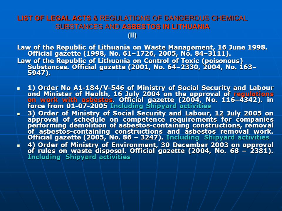 LIST OF LEGAL ACTS & REGULATIONS OF DANGEROUS CHEMICAL SUBSTANCES AND ASBESTOS IN LITHUANIA (II)