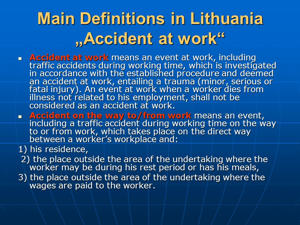 """Main Definitions in Lithuania """"Accident at work"""