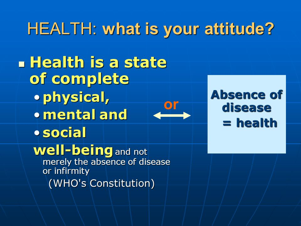 HEALTH: what is your attitude