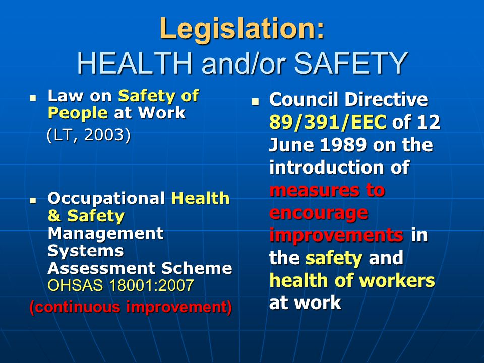 Legislation: HEALTH and/or SAFETY