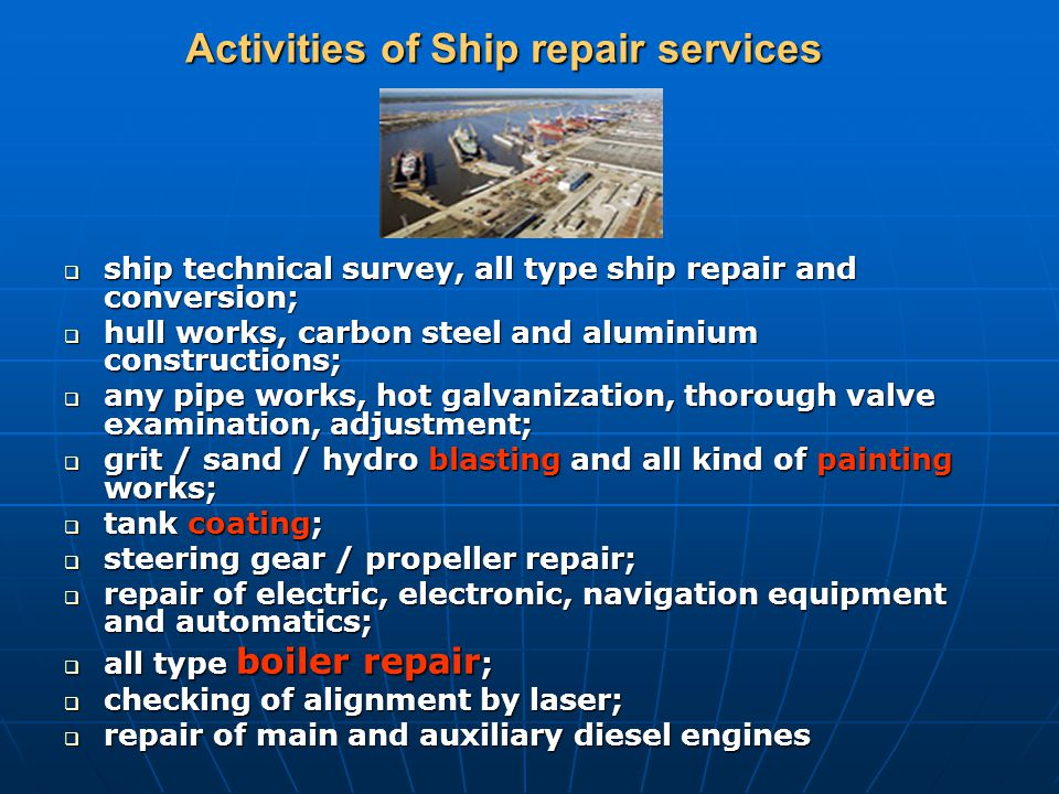 Activities of Ship repair services