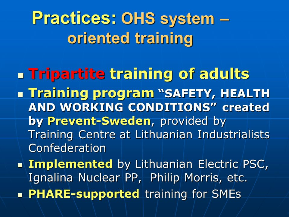 Practices: OHS system – oriented training