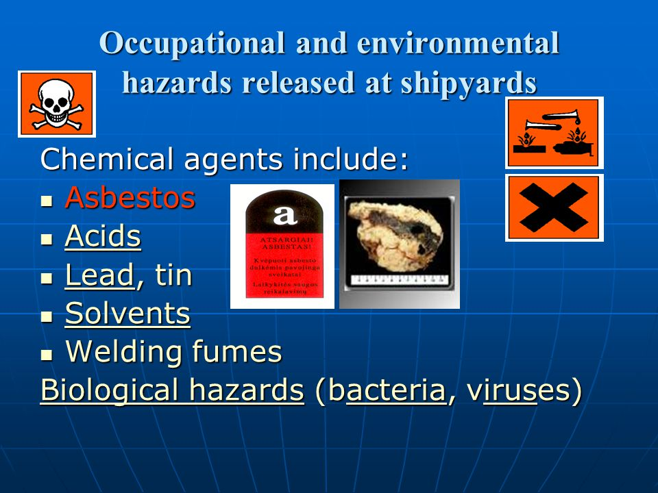 Occupational and environmental hazards released at shipyards