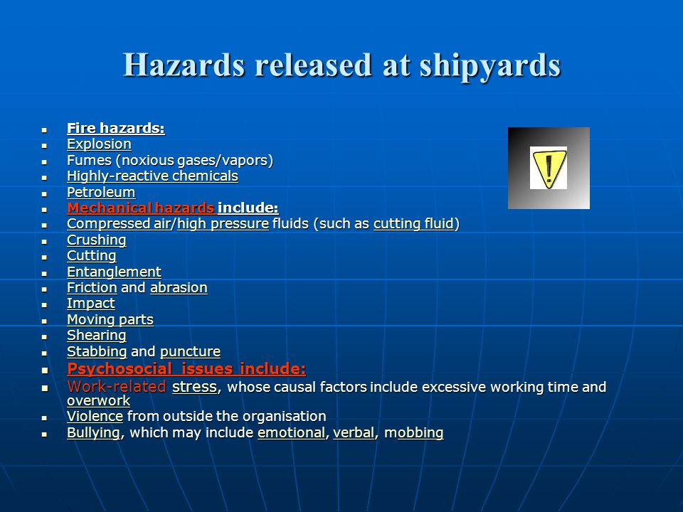 Hazards released at shipyards