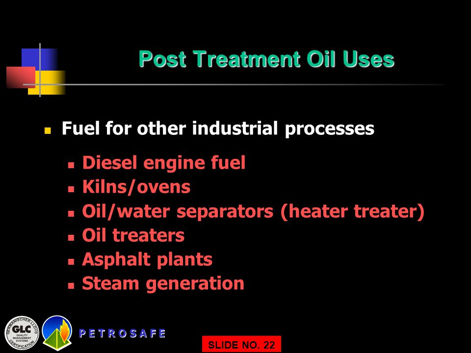 Post Treatment Oil Uses